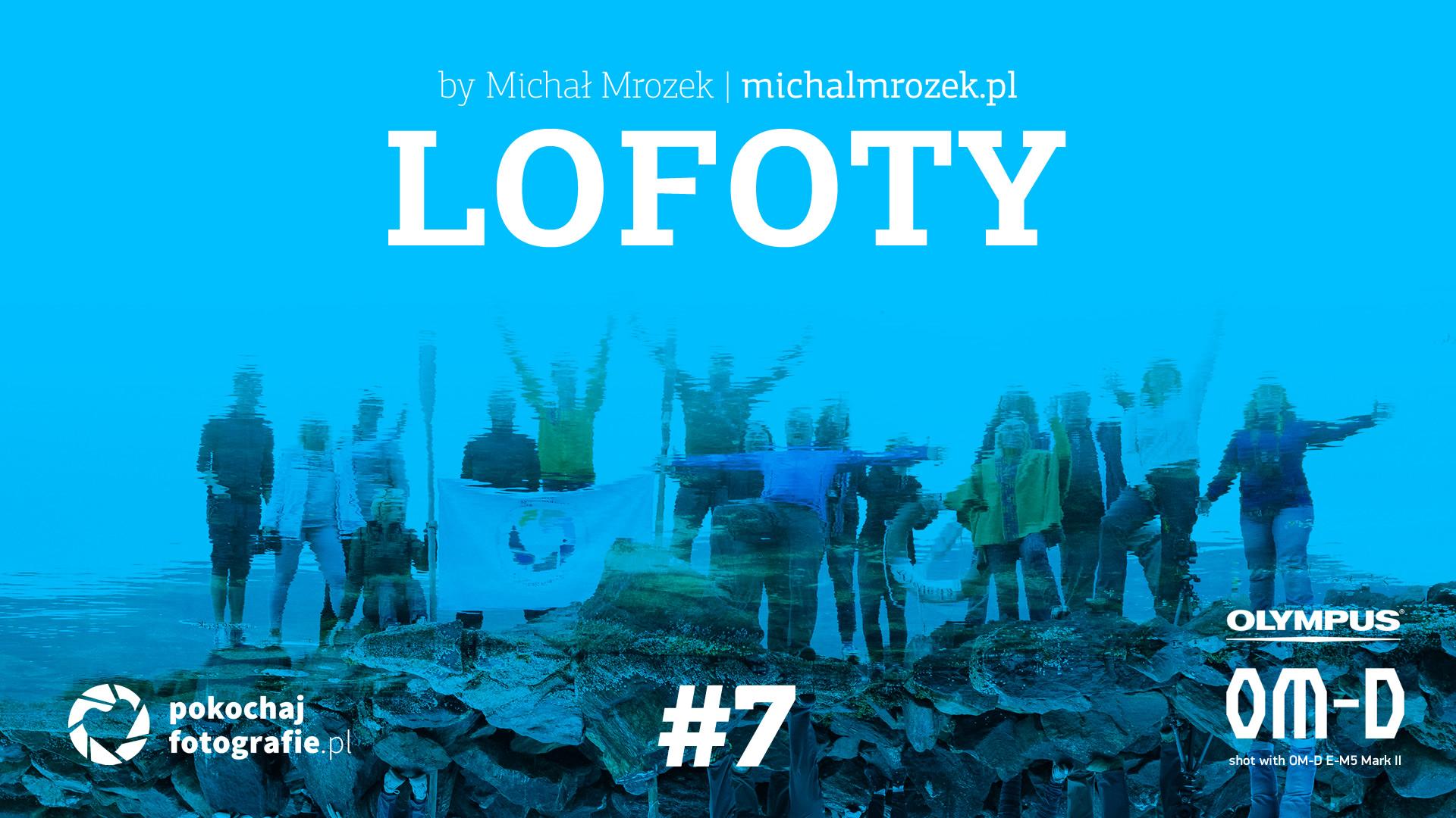 Lofoty – JEST BOSKO, SZARO, PO NORWESKU!