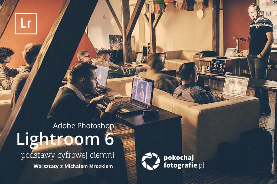 Warsztaty Lightroom – Podstawy Cyfrowej Ciemni