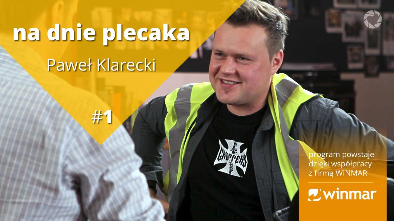 Na dnie plecaka – Paweł Klarecki #1