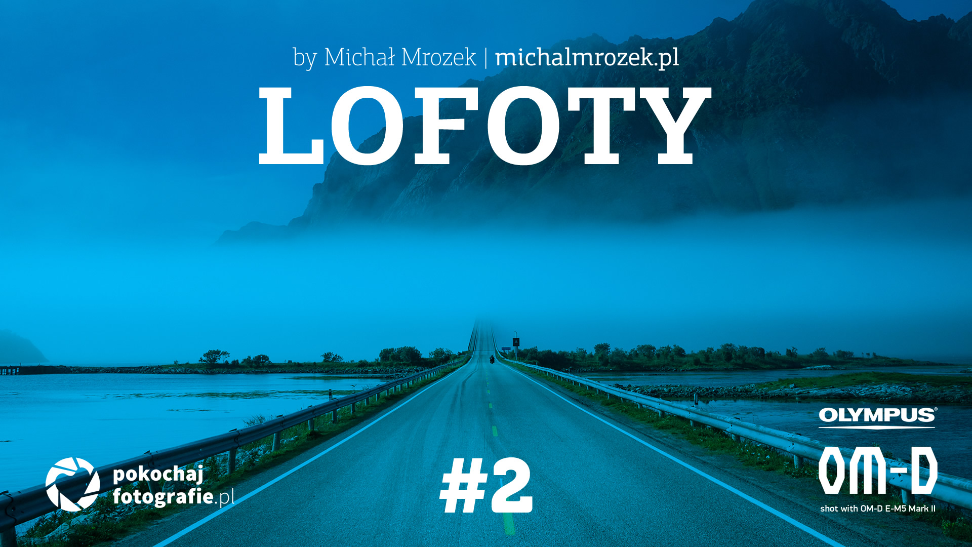 Lofoty – Droga do nieba