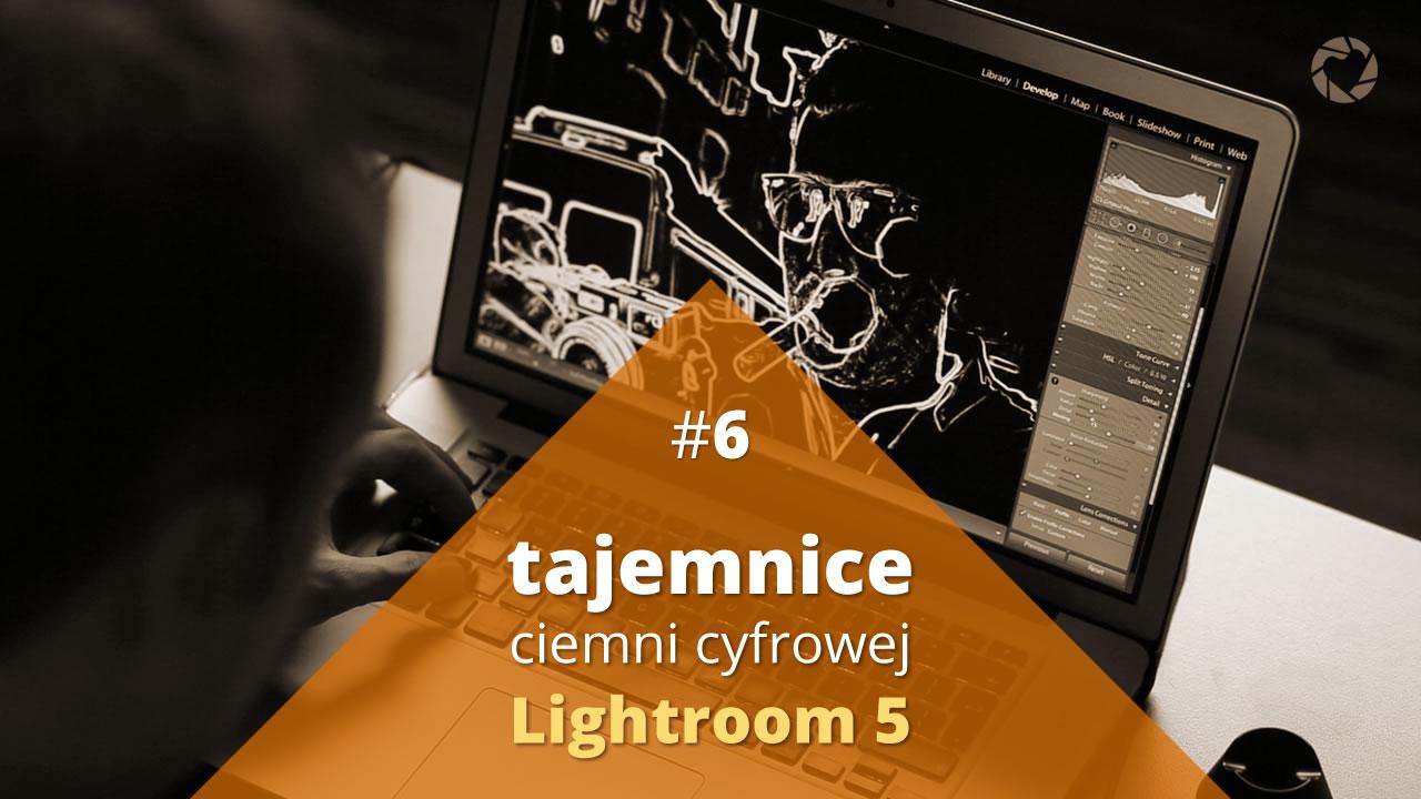 Tajemnice Ciemni Cyfrowej #6